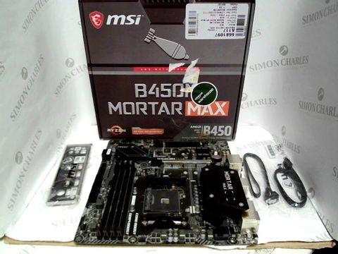 Lot 7551 MSI B450M MORTAR MAX MOTHERBOARD MATX