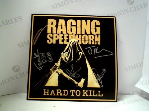 Lot 3255 RAGING SPEEDHORN - HARD TO KILL LP ALBUM
