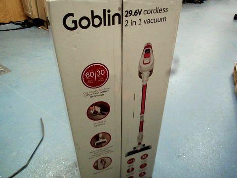 Lot 12096 GOBLIN 29.6V CORDLESS 2 IN 1 VACUUM CLEANER