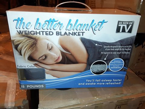 Lot 8314 THE BETTER BLANKET - WEIGHTED BLANKET
